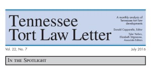 July Issue of Tennessee Tort Law Letter Available