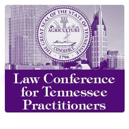Dodson Speaks at 10th Annual Law Conference for Tennessee Practitioners